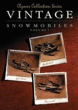 017176 CLYMER Vintage Snowmobiles Manual Volume 1